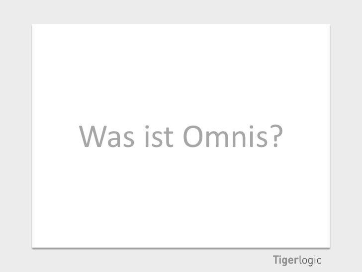 Was ist Omnis?