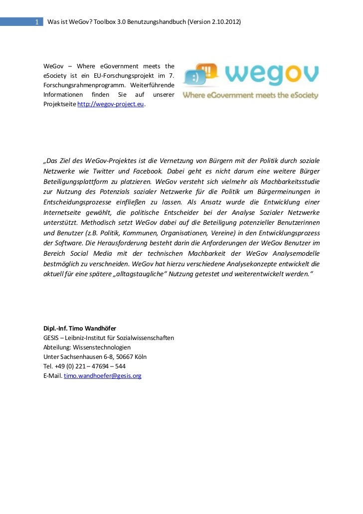 1    Was ist WeGov? Toolbox 3.0 Benutzungshandbuch (Version 2.10.2012)    WeGov – Where eGovernment meets the    eSociety ...