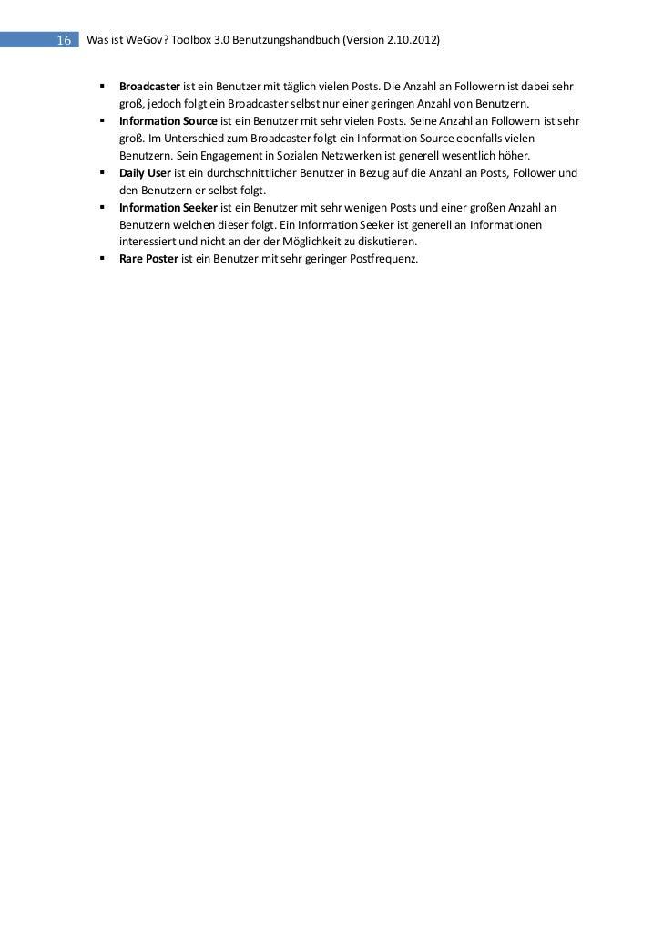 16   Was ist WeGov? Toolbox 3.0 Benutzungshandbuch (Version 2.10.2012)          Broadcaster ist ein Benutzer mit täglich ...