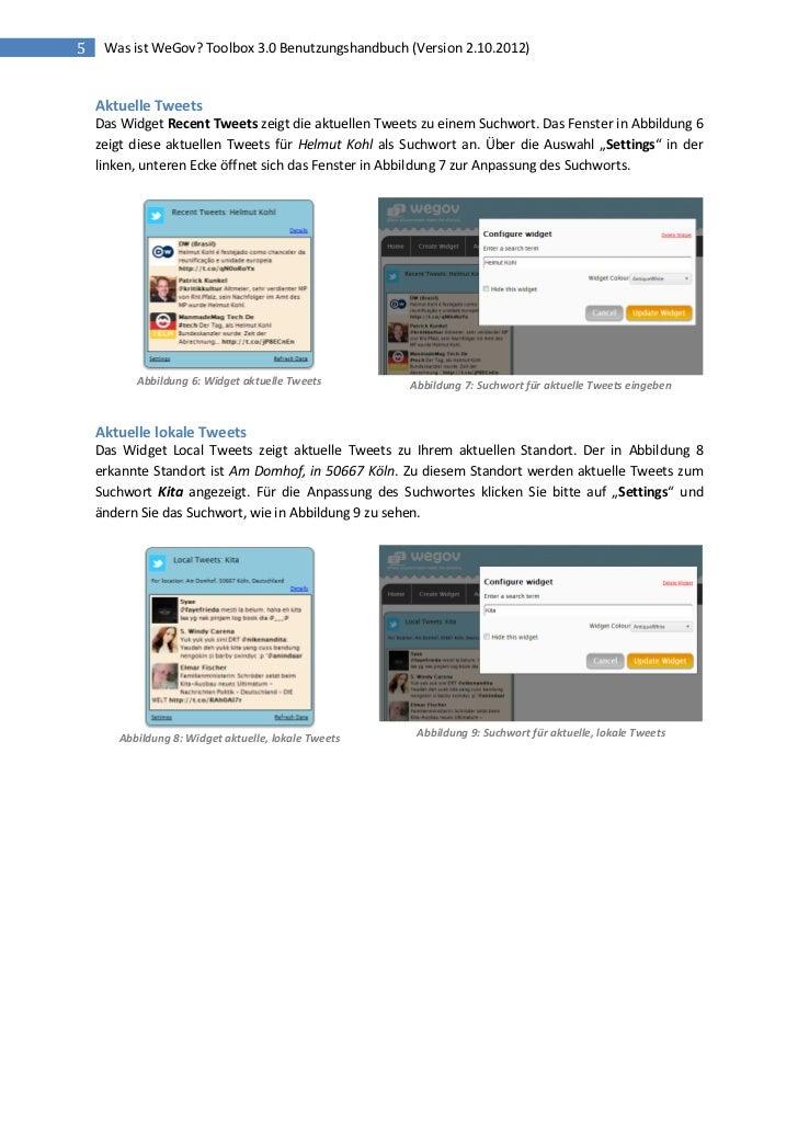 5    Was ist WeGov? Toolbox 3.0 Benutzungshandbuch (Version 2.10.2012)    Aktuelle Tweets    Das Widget Recent Tweets zeig...
