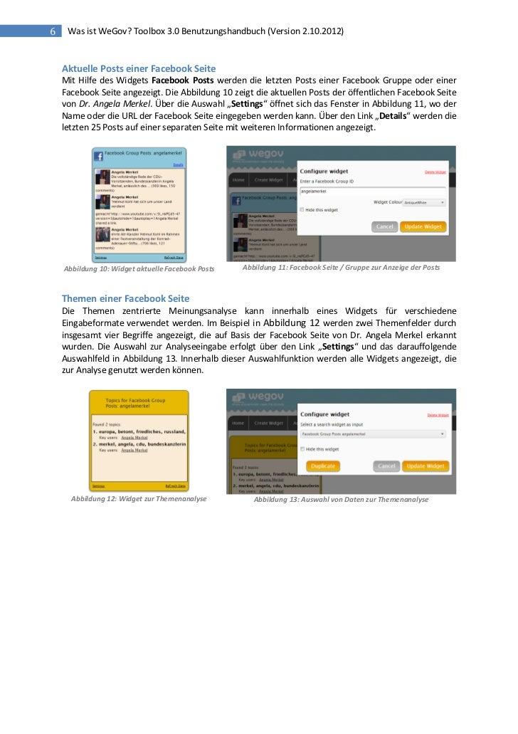 6    Was ist WeGov? Toolbox 3.0 Benutzungshandbuch (Version 2.10.2012)    Aktuelle Posts einer Facebook Seite    Mit Hilfe...