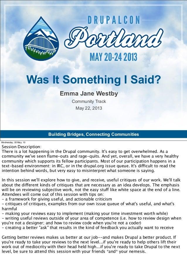 Building Bridges, Connecting CommunitiesEmma Jane WestbyCommunity TrackMay 22, 2013Was It Something I Said?Wednesday, 22 M...