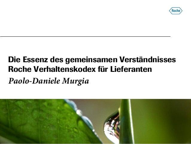 picture placeholder Die Essenz des gemeinsamen Verständnisses Roche Verhaltenskodex für Lieferanten Paolo-Daniele Murgia