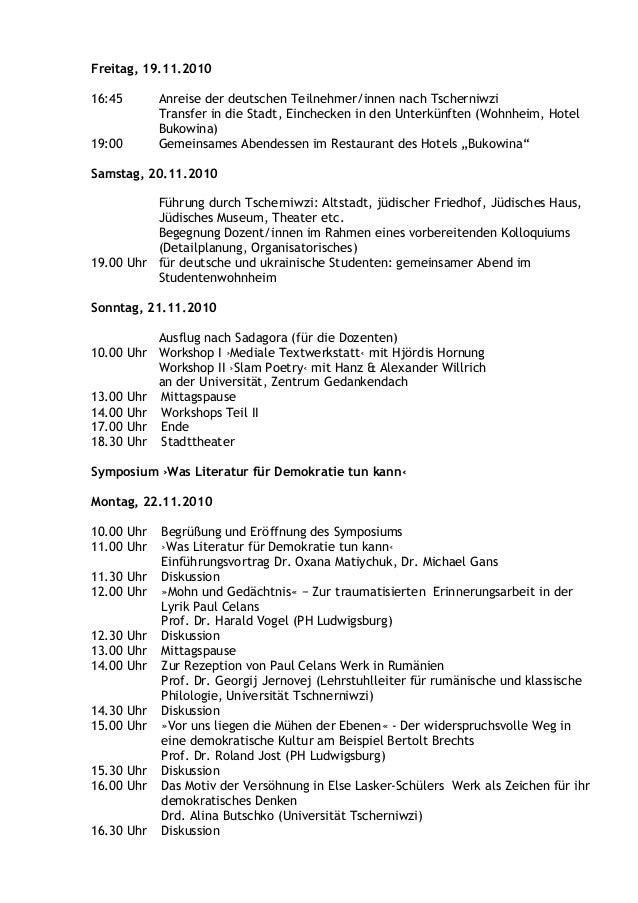 Freitag, 19.11.2010 16:45 Anreise der deutschen Teilnehmer/innen nach Tscherniwzi Transfer in die Stadt, Einchecken in den...