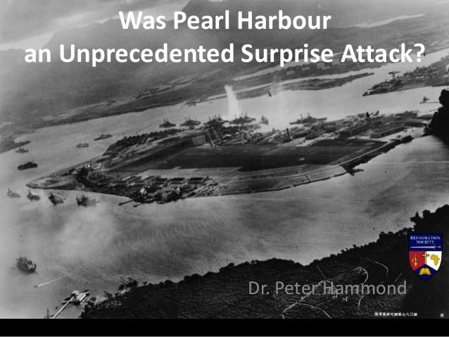 Was Pearl Harbour an Unprecedented Surprise Attack? Dr. Peter Hammond