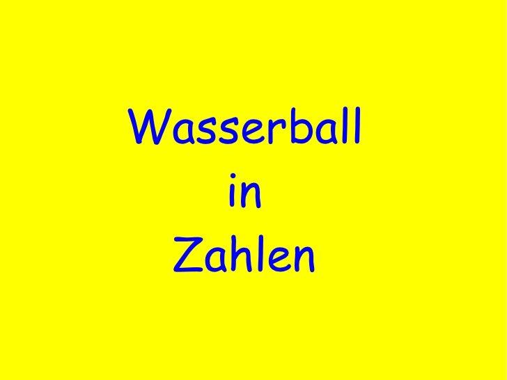 Wasserball in Zahlen