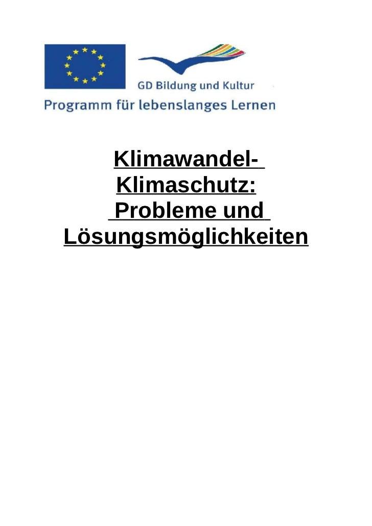 Klimawandel-    Klimaschutz:    Probleme undLösungsmöglichkeiten