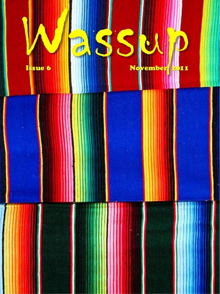 WassupIssue 6   November 2011