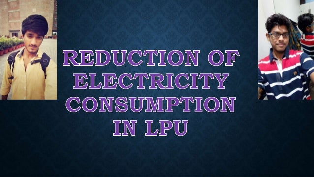CONSUMPTION? Electricity consumption is nothing but the energy consumed in the form of electrical . Your electricity bill...