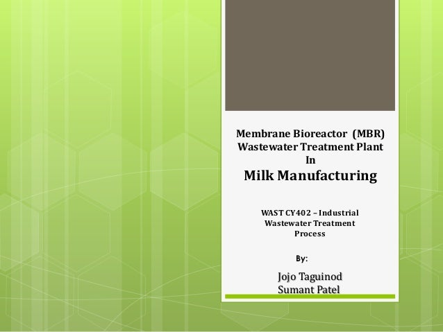 Membrane Bioreactor (MBR) Wastewater Treatment Plant In Milk Manufacturing WAST CY402 – Industrial Wastewater Treatment Pr...