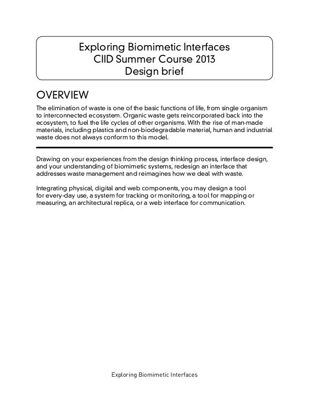 Exploring Biomimetic Interfaces Exploring Biomimetic Interfaces CIID Summer Course 2013 Design brief OVERVIEW The eliminat...