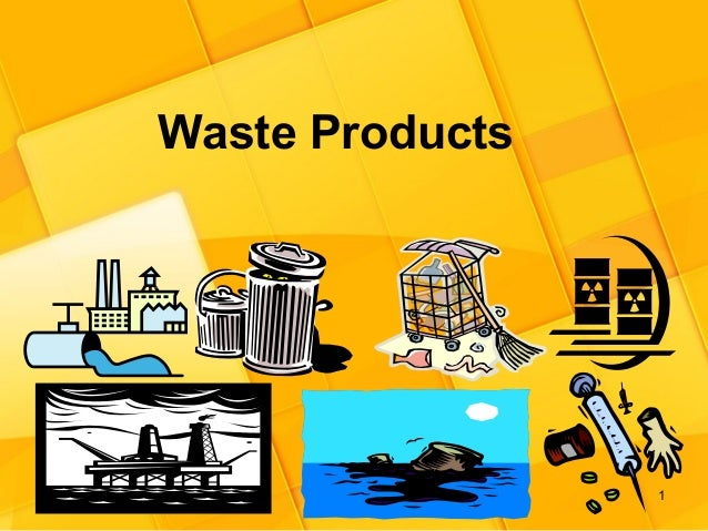 Waste products waste product management for Waste material used in home