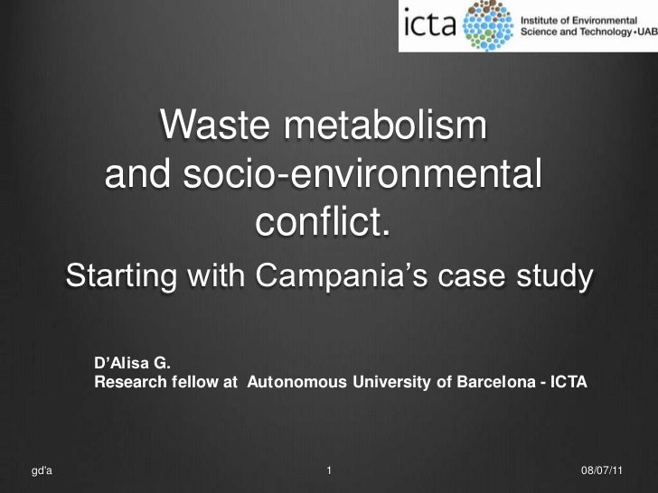 Waste metabolism and socio-environmental conflict.Starting with Campania's case study<br />08/07/11<br />gd'a<br />1<br />...