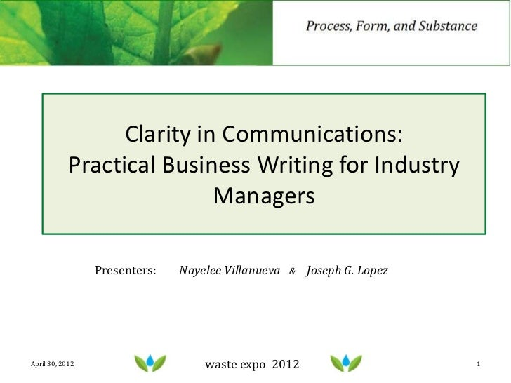 Clarity in Communications:            Practical Business Writing for Industry                            Managers         ...