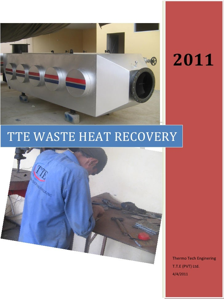 2011TTE WASTE HEAT RECOVERY                      Thermo Tech Enginering                      T.T.E (PVT) Ltd.             ...