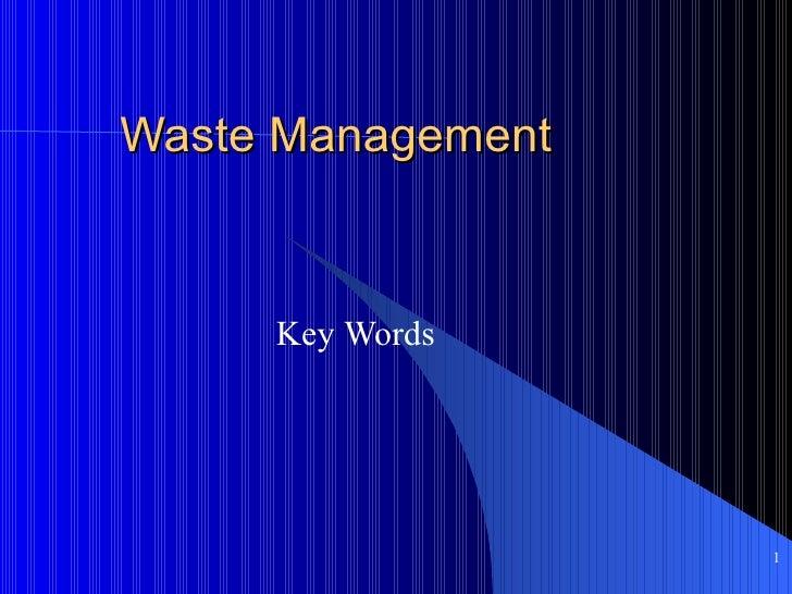 Waste  Management Key  Words