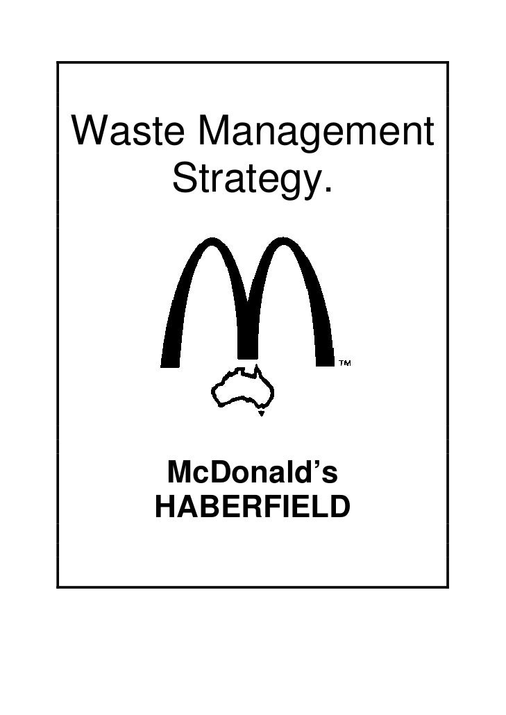 Waste Management    Strategy.    McDonald's   HABERFIELD