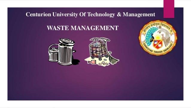 Centurion University Of Technology & Management WASTE MANAGEMENT