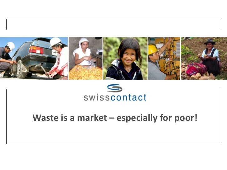 Waste is a market – especially for poor!