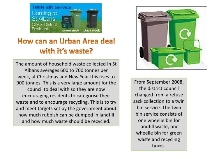 The amount of household waste collected in St     Albans averages 600 to 700 tonnes per  week, at Christmas and New Year t...