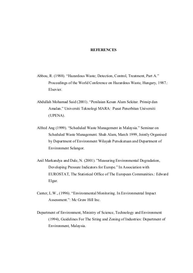 """REFERENCES Abbou, R. (1988). """"Hazardous Waste; Detection, Control, Treatment, Part A."""" Proceedings of the World Conference..."""