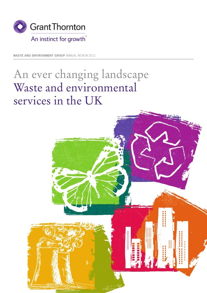 WASTE AND ENVIRONMENT GROUP ANNUAL REViEW 2011An ever changing landscapeWaste and environmentalservices in the UK