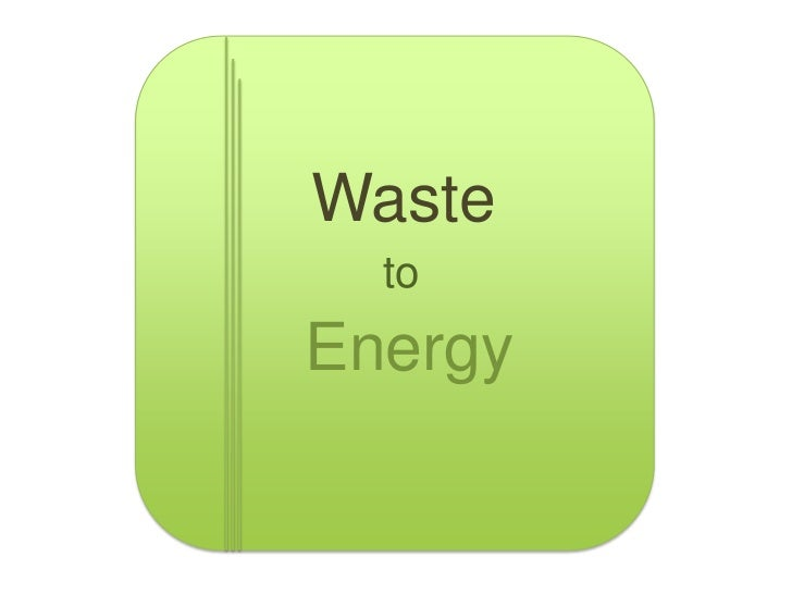 Waste  toEnergy