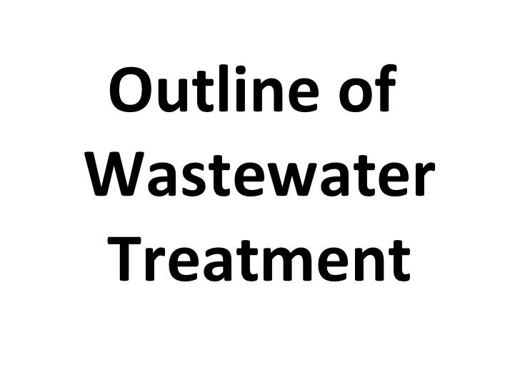 Outline of  Wastewater Treatment