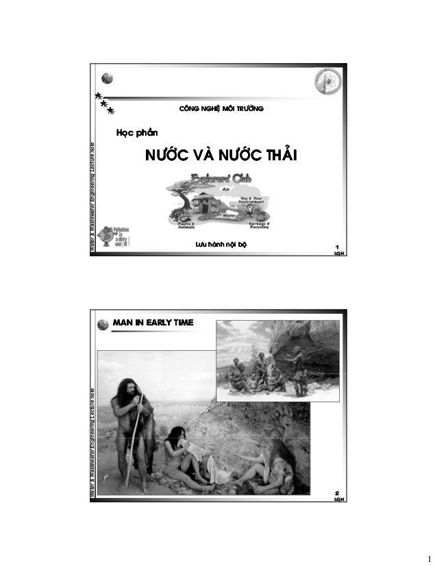 COÂNG NGHEÄ MOÂI TRÖÔØNG  Water & Wastewater Engi ineering Lecture note  Hoïc phaàn  NÖÔÙC VAØ NÖÔÙC THAÛI  Löu haønh noäi...