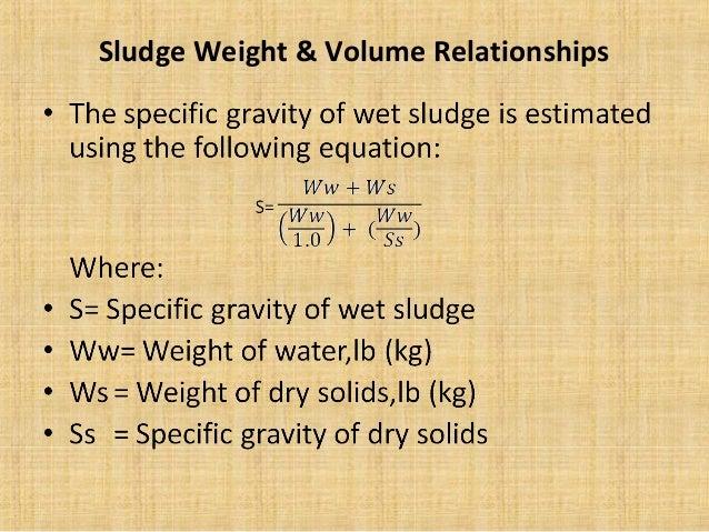Sludge Weight & Volume Relationships