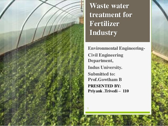 Environmental Engineering- Civil Engineering Department, Indus University. Submitted to: Prof.Gowtham B PRESENTED BY: Priy...