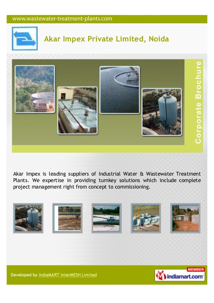 Akar Impex Private Limited, NoidaAkar Impex is leading suppliers of Industrial Water & Wastewater TreatmentPlants. We expe...