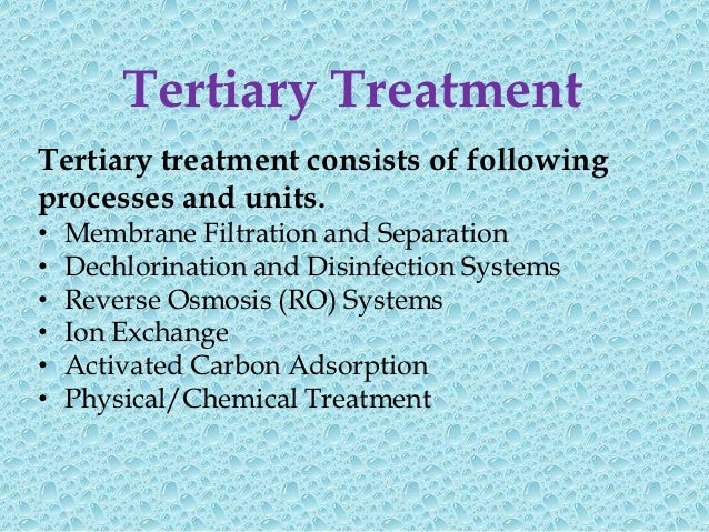 Functions of Water Treatment UnitsUnit Treatment            Function (Removal)Screening                 Floating matterSed...