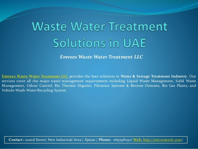 Emvees Waste Water Treatment LLC Contact : 102nd Street| New Industrial Area | Ajman | Phone: 065748030| Web: http://emvee...