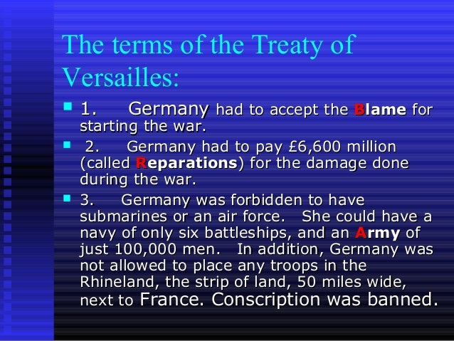 an analysis of the harshness of the treaty of versailles which ended the world war one Analysis of the treaty of versailles treaty of versailles research paper by and the inception of world war ii if the treaty of versailles had been less.