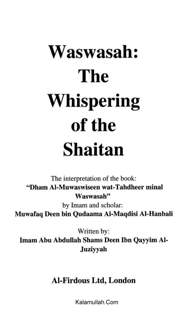 "Waswasah: The Whispering of the Shaitan The interpretation of the book: ""Dham Al-Muwaswiseen wat-Tahdheer minal Waswasah"" ..."