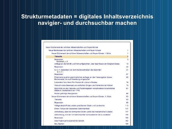 Strukturmetadaten = digitales Inhaltsverzeichnis navigier- und durchsuchbar machen