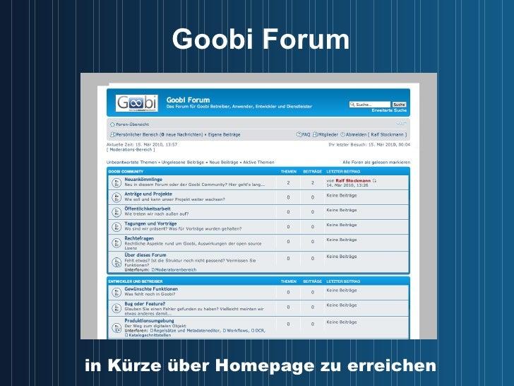 Goobi Forum in Kürze über Homepage zu erreichen