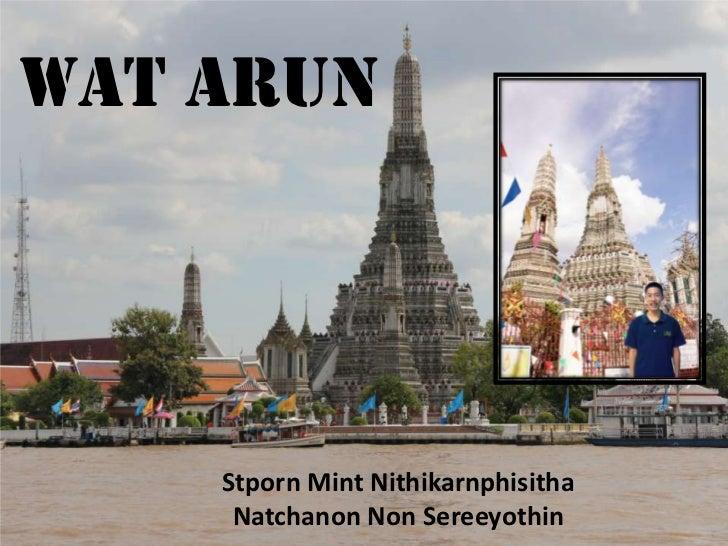 Wat Arun    Stporn Mint Nithikarnphisitha     Natchanon Non Sereeyothin