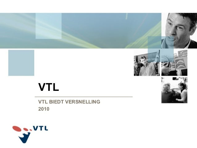 VTL VTL BIEDT VERSNELLING 2010