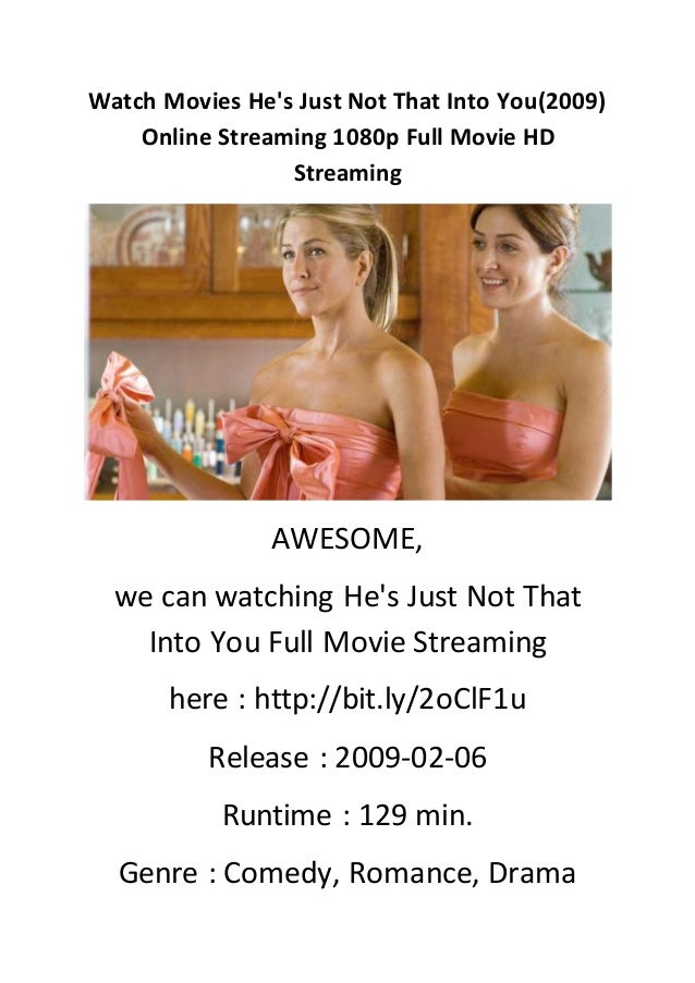 Watch Movies Hes Just Not That Into You2009 Online Streaming 1080p Fu