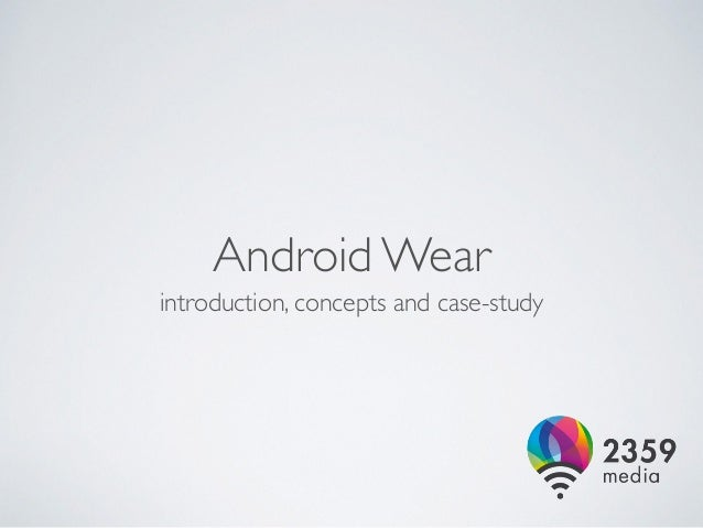 break timer android wear introduction and application case study