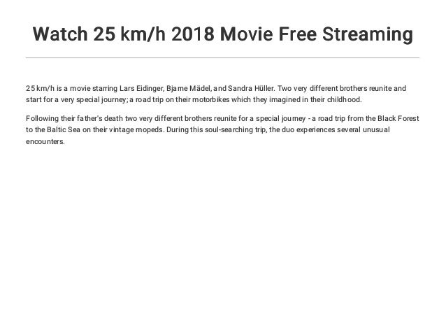 Watch 25 km/h 2018 Movie Free Streaming