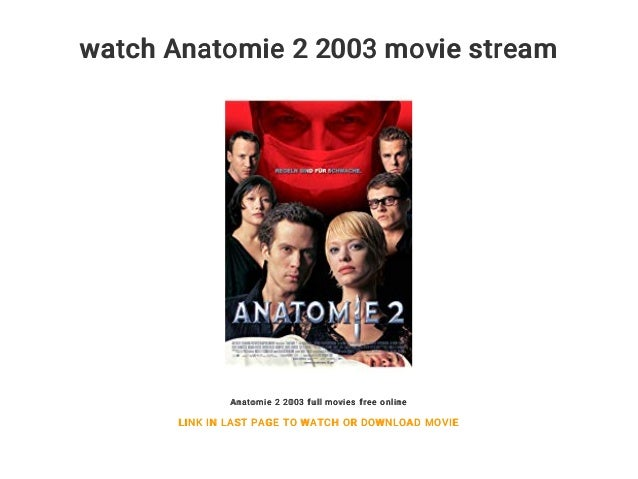 Anatomie 2 Stream