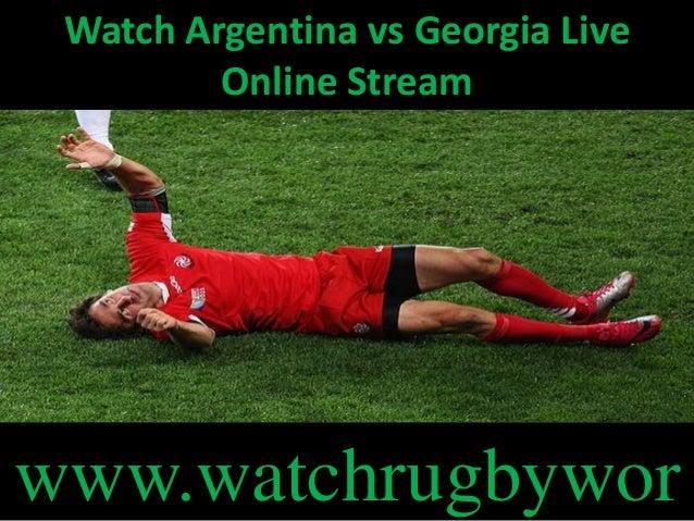 Watch Argentina vs Georgia Live Online Stream www.watchrugbywor