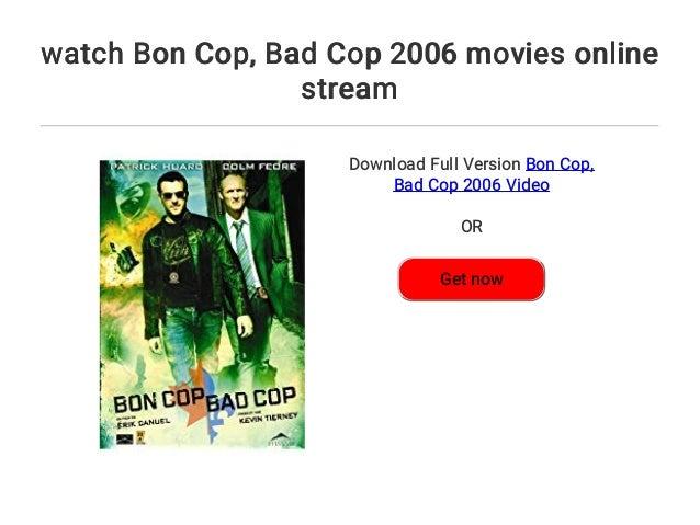 Bad Cop Stream