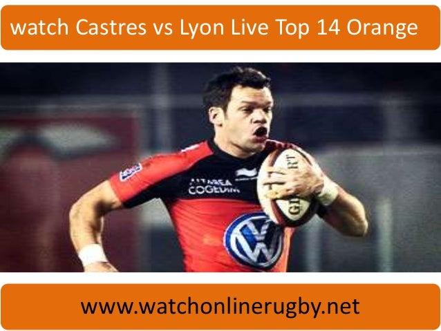 watch Castres vs Lyon Live Top 14 Orange www.watchonlinerugby.net