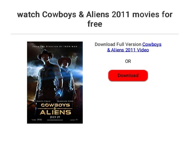 Cowboys & aliens movie free download hd p moviescouch.