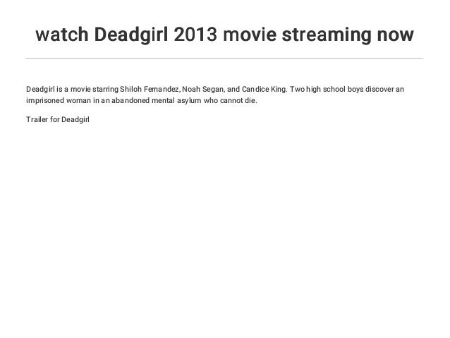 Deadgirl Stream