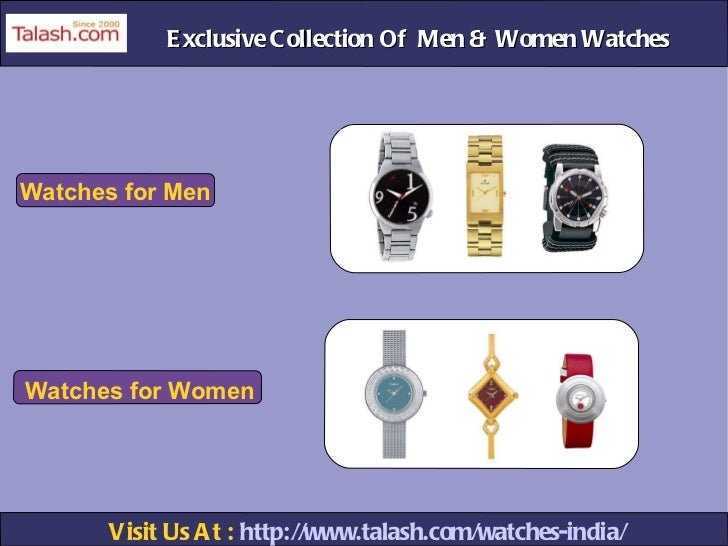 Visit Us At :  http://www.talash.com/watches-india/ Exclusive Collection Of  Men & Women Watches Watches for Men Watches f...